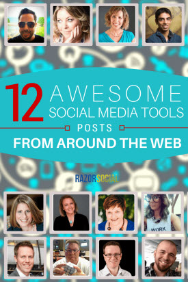 12 Awesome Social Media Tool Posts from Around the Web (portrait)