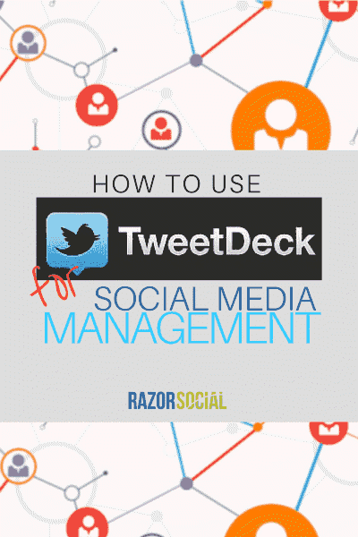 How to Use Tweetdeck for Social Media Management (portrait)