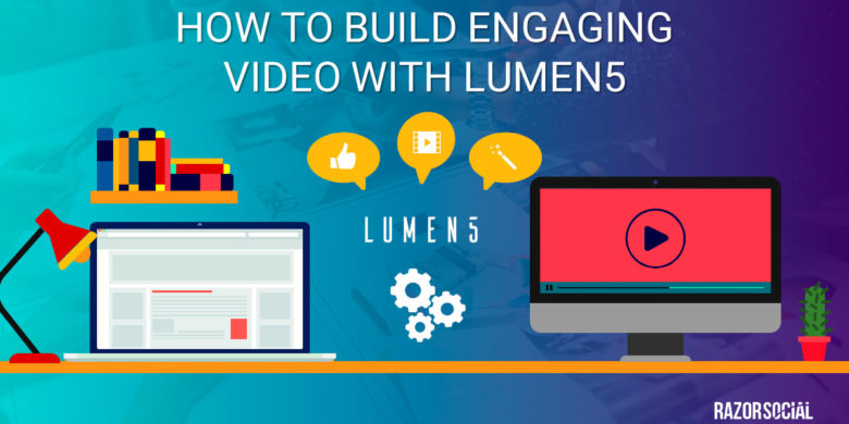 How to Build Engaging Video with Lumen5