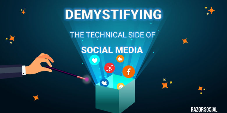 Demystifying the Technical Side of Social Media
