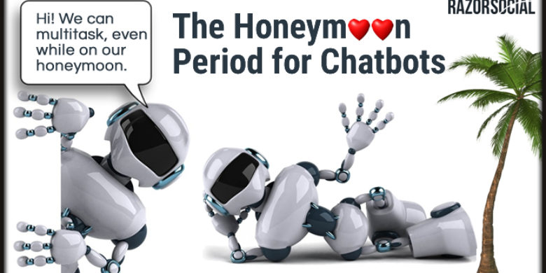 The Honeymoon Period for Chatbots