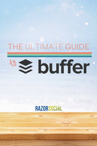 Ultimate Guide to BufferApp (portrait)