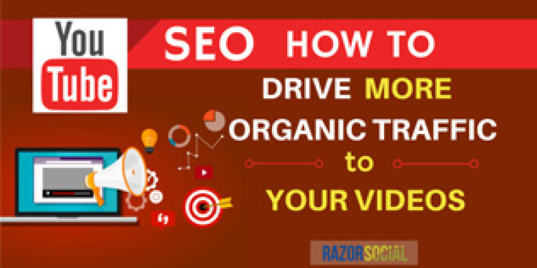 YouTube SEO – How to Drive More Organic Traffic to Your Videos