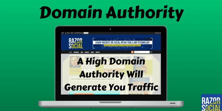 Domain Authority – Increase Your Domain Authority, Increase Your Traffic