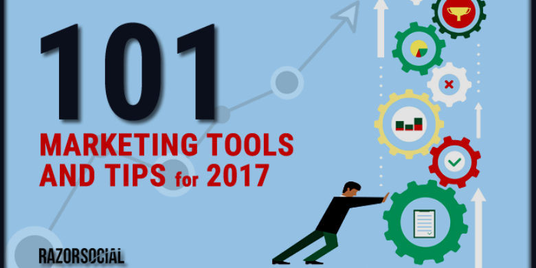 101 Marketing Tools and Technology Tips for 2017