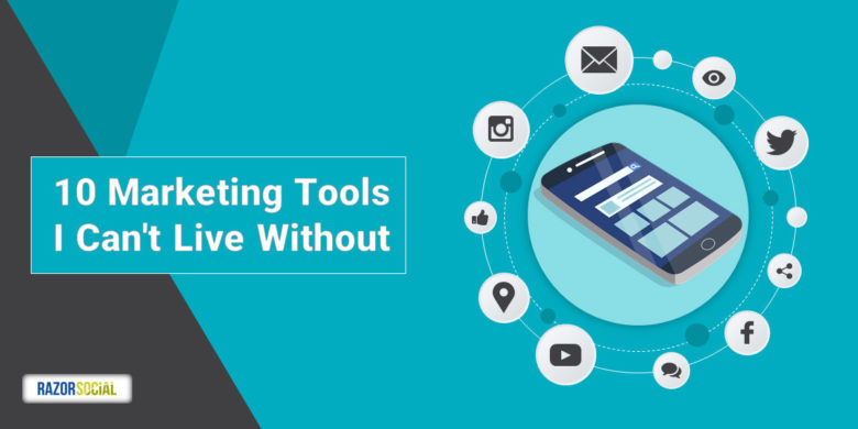 10 Marketing Tools I Can't Live Without