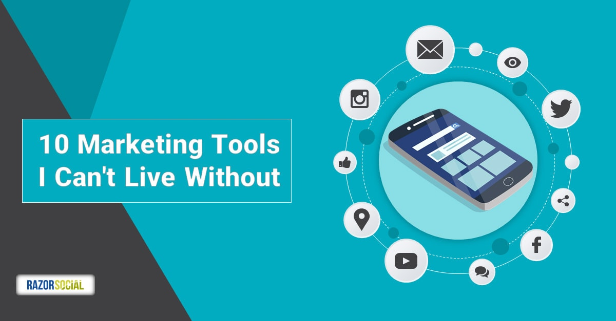 10 Marketing Tools I Can't Live Without L