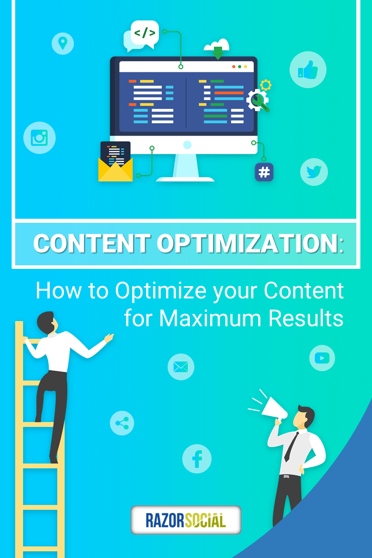 Pinterest img - Content Optimization: How to Optimize your Content for Maximum Results