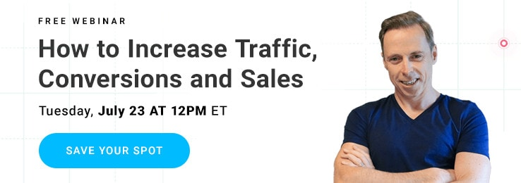 Sales Funnel 101:  How to Increase Traffic, Conversions and Sales