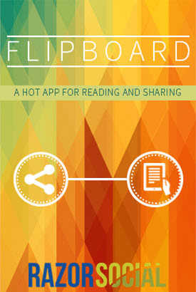 Flipboard A Hot App for Reading and Sharing