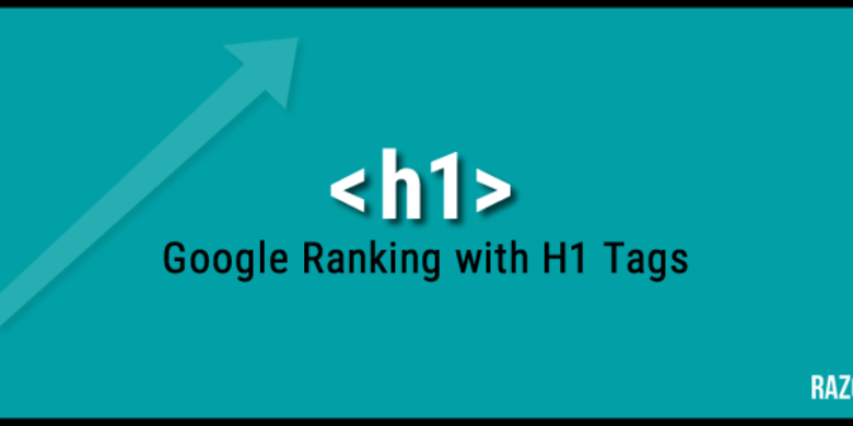 How to improve Google Ranking with H1 Tags