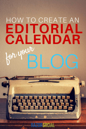How to Create and Editorial Calendar for your Blog