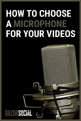 How to choose a Microphone for Videos