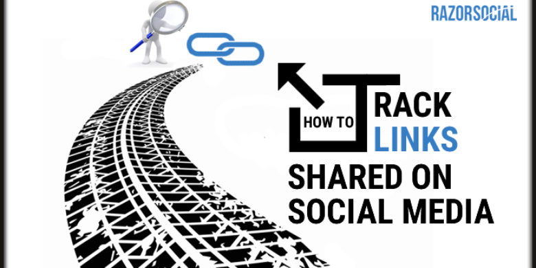 How to Track Links Shared on Social Media
