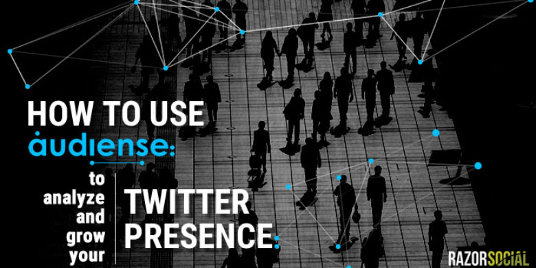 How to Use Audiense to Analyze and Grow Your Twitter Presence