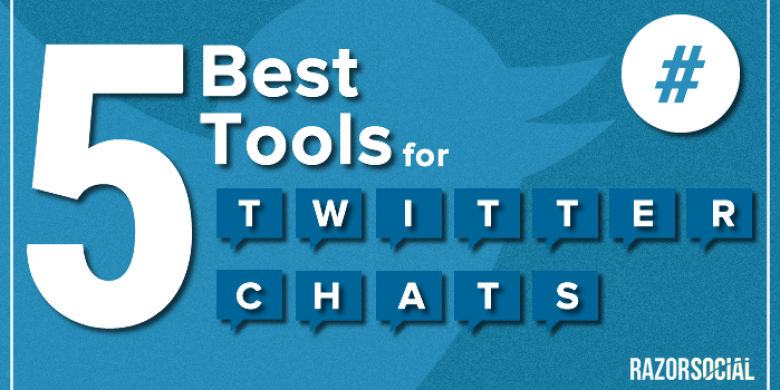 The 5 Best Tools for Twitter Chats